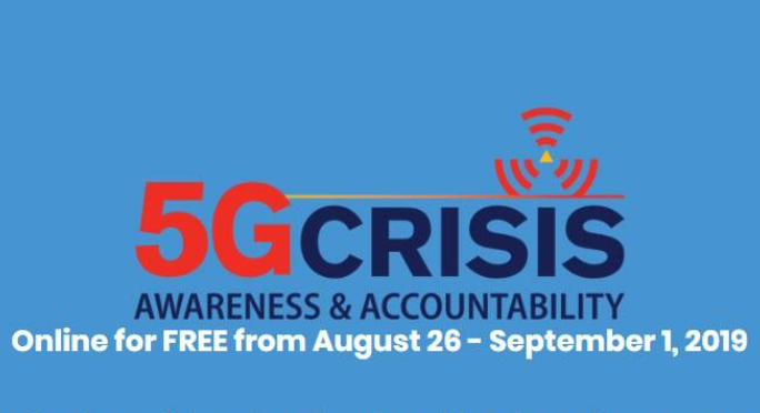FREE online 5G Crisis Summit August 26 – September 1, 2019